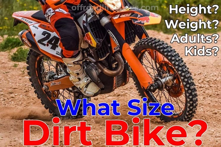 Determining The Right Size For A Dirt Bike